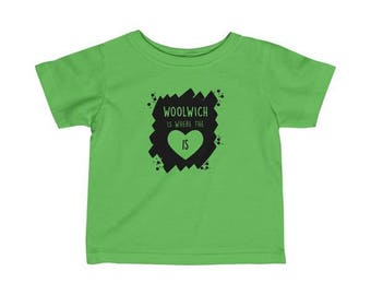 Woolwich Is Where The Heart Is Infant T-Shirt