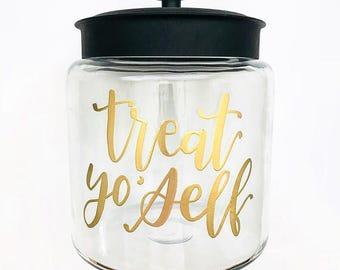 Treat Yo' Self Jar