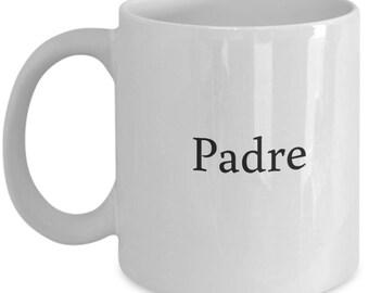 padre, padre mug, new dad mug, spanish father's day, mug for new dad, new dad coffee mug, father coffee mug, spanish dad mug, spanish dad
