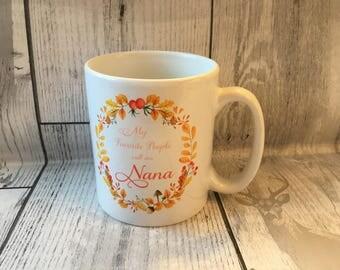 My Favorite People call me Nana 10 oz mug - lovely mothers day gift