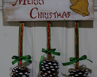 Holiday Wall Sign, Merry Christmas, Wall Decoration, Pinecones