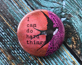 I Can Do Hard Things 2.25 inch Button