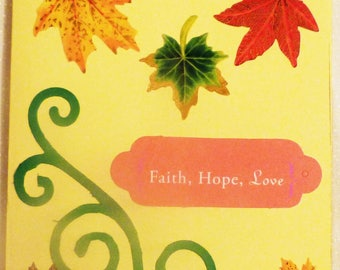 Handmade Greeting Card,  Fall Leaves Scene Greeting Cards, Faith and Hop Card, Friend Greeting Card, Made in the USA, #58