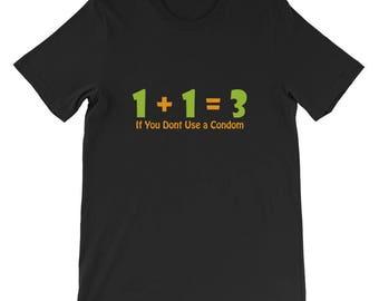 1 + 1 = 3 Short-Sleeve Unisex T-Shirt