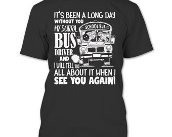 My School Bus T Shirt, My School Bus Driver T Shirt