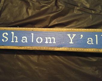 Shalom Ya'll - Wood Sign - Jewish Decor