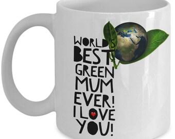 World's Best GREEN MUM! White Coffee Mug, Green Mum's Gift, Green Mum's keepsake, Green Mum's present.