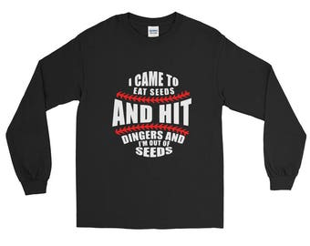 I Came to Hit Dingers Long Sleeve T-Shirt