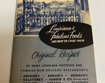 Louisiana's Fabulous Foods & How To Cook Them