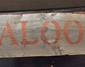 """10.5"""" SALOON Authentic old fence piece sign - Free Continental US Shipping!!"""