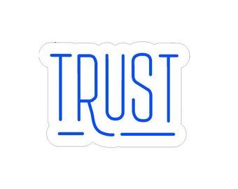 Trust Neon Sign