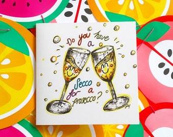 Congratulations Card- prosecco card -wine card- birthday card for friends - prosecco lover-funny friend card- funny engagement card-pun card