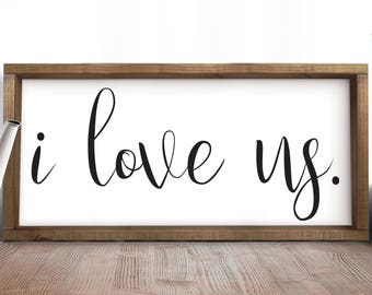 I Love Us Sign Bedroom Sign Couples Sign Above Bed Romantic Bedroom Decor Rustic