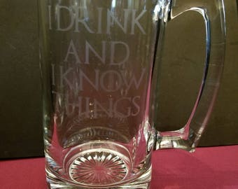 I Drink and I Know Things - Tyrion Lannister Beer Mug