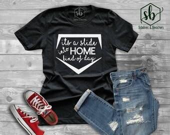 Its a slide into home kinda day shirt| tank top | Baseball shirt | Baseball Babes | Moms shirts | Customize