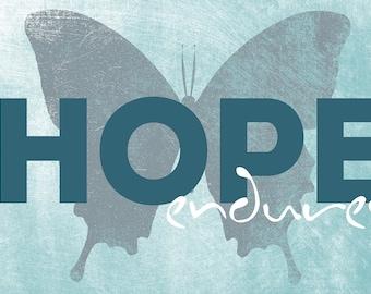 Hope Endures Art Print