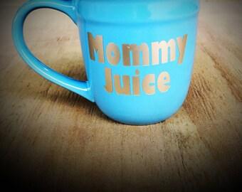Mommy Juice Mug
