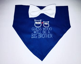 Big Brother, Gender Reveal, Dog Bandana, Pregnancy, Guess whoo will be, New Baby, Gender Reveal, Baby Announcement, Dog Gift, Baby