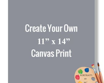 "11x14"" Canvas Prints - Rolled or Stretched - Embellishment Optional"