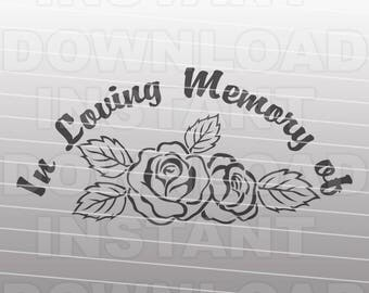 In Loving Memory Memorial Roses SVG File -Commercial & Personal Use- Vector Art SVG for Cricut,Silhouette Cameo,vinyl Template design,htv
