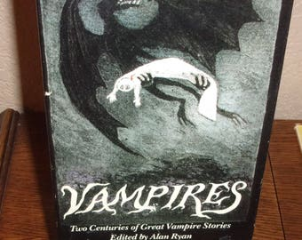 Vampires:Two Centuries of Great Vampire Stories-Alan Ryan-Hardcover Book w/Dj-BCE-1987
