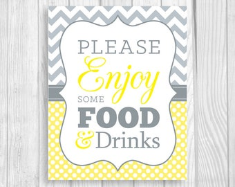 Please Enjoy Some Food and Drinks 8x10 Printable Baby Shower Sign in Yellow Chevron and Gray Polka Dots - Girl or Boy Baby Shower, Sprinkle