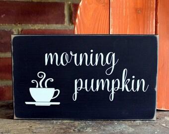 Morning Pumpkin Coffee Sign Wood Autumn Pumpkin Spice Coffee Lattes Fall Coffee Mornings