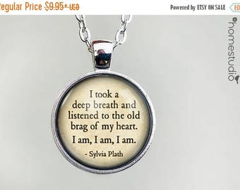 ON SALE - Sylvia Plath (Heart) Quote jewelry. Necklace, Pendant or Keychain Key Ring. Perfect Gift Present. Glass dome metal charm by HomeSt