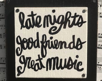 """Hand Made Quote Wall Art Sign Collage Vintage Sheet Music Painted Music Musician Gift """"Late Nights, Good Friends, Great Music"""""""
