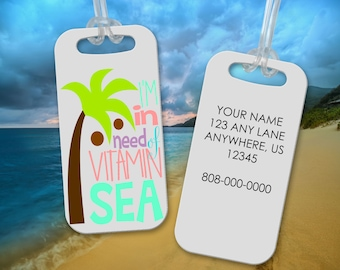 Luggage Tag - Personalized Bag Tag - Suitcase Tag - Vacation Theme Luggage Tag -Backpack Tag - Vitamin Sea Bag Tag - Gift for Her