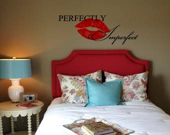 Perfectly Imperfect Wall Decal with Large Kiss/ Kiss Wall Decal/ Positive Wall Words/ Lips Wall Transfer