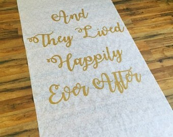"""FREE RUSH SALE Painted """"And They Lived Happily Ever After"""" Aisle Runner (you pick the color!)"""