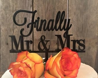 Finally Mr and Mrs Wedding Cake Topper, Reception