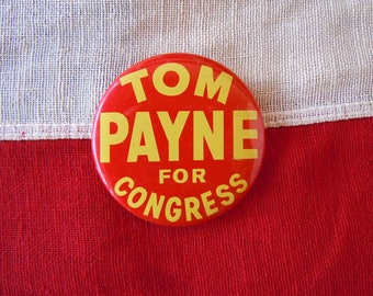 "2.25"" Tom Payne Congress Campaign Pin Pinback Button Political Badge Election"