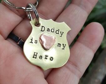 Daddy is my Hero,  Ready to ship, Badge keychain, Police badge keychain, Hero Keychain, Police shield keychain, daddy keychain