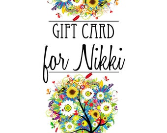Gift Card for Nikki Bryant's Baby Shower -- You Choose the Amount