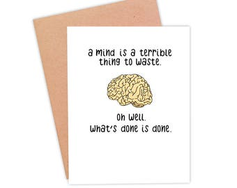 Funny Graduation Card | Funny Encouragement Card | Funny Brain Card | Funny Congrats Card- Wasted Mind