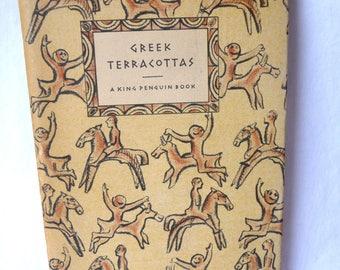 Greek Terracottas, King Penguin Book, Vintage Book, Hardcover Book, TBL Webster, Vintage 1950, Fired Clay,Greek Artists,Art History,Pictures