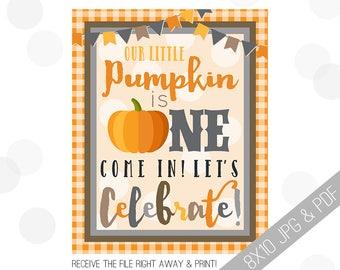 Pumpkin Party Printable Sign | Pumpkin Welcome Sign | Fall Door Sign | Fall Party Welcome | Halloween Party | 1st Birthday Decor |