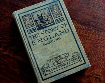 Vintage Book The Story of England Elementary History Hardcover Harding Lake History Stories 1909