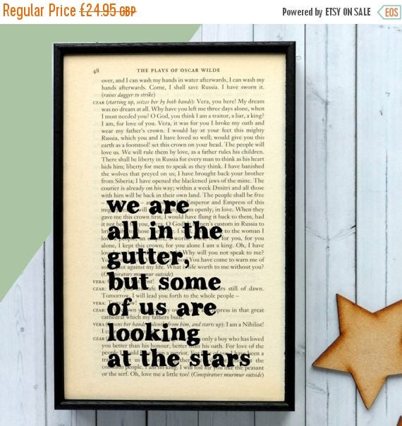SUMMER SALE Oscar Wilde - Inspirational Quote - Framed Quotes - We Are All In The Gutter... -  Book Art - Oscar Wilde Quote - Motivational Q