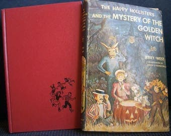 Happy Hollisters, Mystery of the Golden Witch, Jerry West, Vintage Childrens Series, #30 HB/DJ, Dust Jacket, Excellent Condition