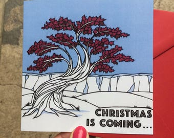 Christmas is Coming - Game of Thrones Christmas card