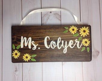 Sunflower - Wooden teacher door hanger - wooden door sign - teacher name plaque - teacher gift - teacher appreciation