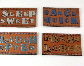 Leather Magnets Refrigerator Magnets Set of 4 Life Affirming Inspirational Magnets Hand Tooled Leather Hand Stamped Leather Hand Painted