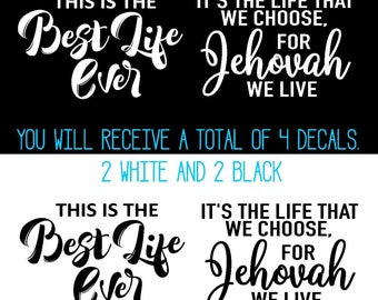 Decal/Sticker/Best Life Ever/Pioneer Gift/JW Gift/DIY Gift
