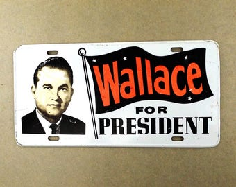 60s political memorbilia. wallace for president. license plate. stand up for america. george wallace. 1960's. political vintage. orange sign
