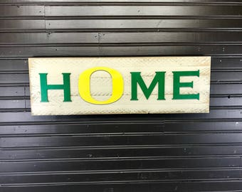 University of Oregon Ducks HOME plaque, sign