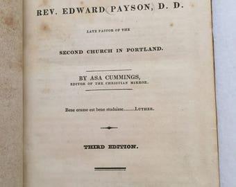 1830 Memoir of the Rev. Edward Payson Second Church in Portland (Maine) by Asa Cummings
