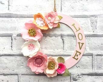 LOVE Pink Floral Wreath, Door Wall Wreath Art, felt flowers